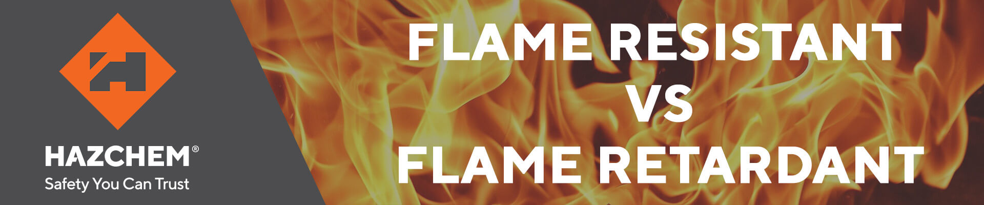 Flame Resistant vs Flame Retrardant Blog Header Image